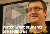 Watch what students tell about MATC IT Computer Support Specialist Program