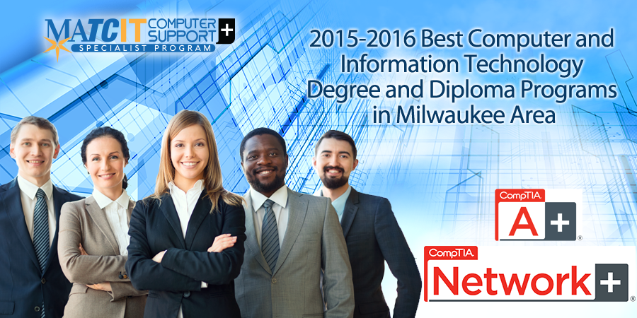 2015-2016 Best Computer and Information Technology Degree and Diploma Programs in Milwaukee Area