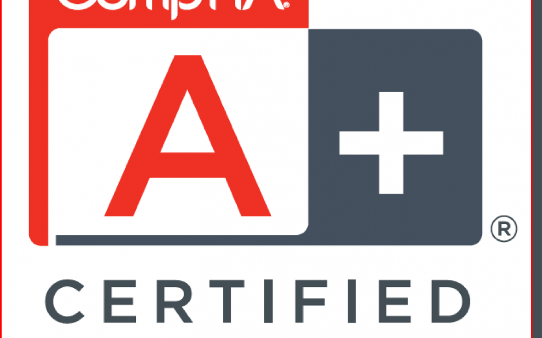 Prepare and get Certified for COMPTIA A+ Certification in Milwaukee Area